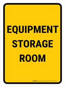Equipment Storage Room Portrait - Wall Sign