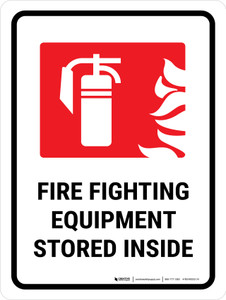 Fire Fighting Equipment Stored Inside Portrait - Wall Sign