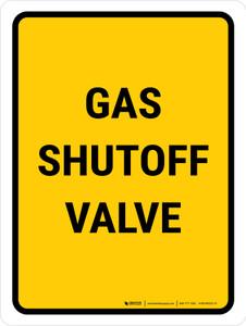 Gas Shutoff Valve Portrait - Wall Sign