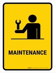 Maintenance Yellow Portrait - Wall Sign