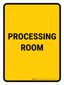 Processing Room Portrait - Wall Sign