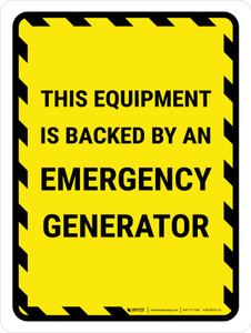 This Equipment Is Backed By An Emergency Generator Portrait - Wall Sign