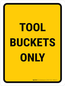 Tool Buckets Only Portrait - Wall Sign