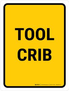 Tool Crib Portrait - Wall Sign
