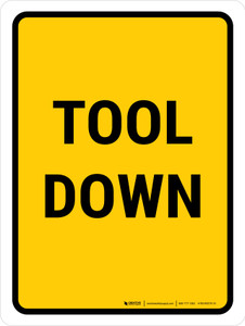 Tool Down Portrait - Wall Sign