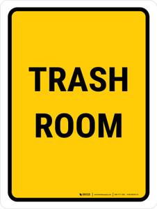 Trash Room Portrait - Wall Sign
