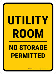 Utility Room No Storage Permitted Portrait - Wall Sign