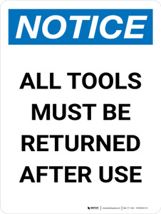 Notice: All Tools Must Be Returned After Use Portrait - Wall Sign
