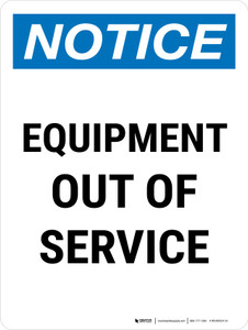 Notice: Equipment Out Of Service Portrait - Wall Sign