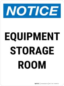 Notice: Equipment Storage Room Portrait - Wall Sign