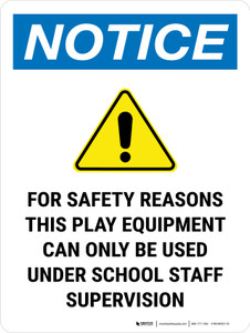 Notice: For Safety Reasons, Staff Supervision Portrait - Wall Sign