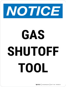 Notice: Gas Shutoff Tool Portrait - Wall Sign
