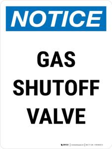 Notice: Gas Shutoff Valve Portrait - Wall Sign