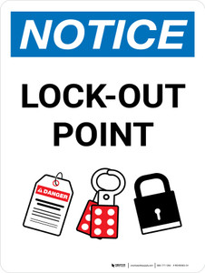 Notice: Lock Out Point Portrait - Wall Sign