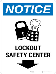 Notice: Lockout Safety Center Down Arrow Portrait - Wall Sign