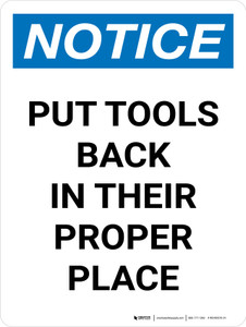 Notice: Put Tools Back In Their Proper Place Portrait - Wall Sign