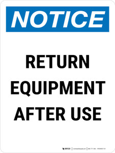 Notice: Return Equipment After Use Portrait - Wall Sign
