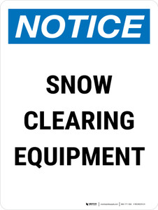 Notice: Snow Clearing Equipment Storage Copy Portrait - Wall Sign