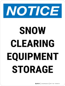 Notice: Snow Clearing Equipment Storage Portrait - Wall Sign