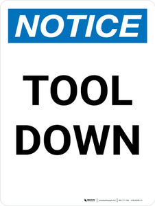 Notice: Tool Down Portrait - Wall Sign