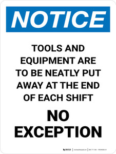 Notice: Tools And Equipment Are To Be Neatly Put Portrait - Wall Sign