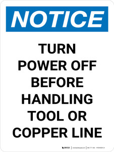 Notice: Turn Power Off Before Handling Tool Or Copper Line Portrait - Wall Sign