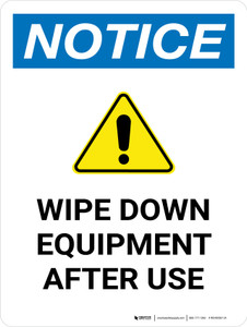 Notice: Wipe Down Equipment After Use Portrait - Wall Sign