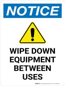 Notice: Wipe Down Equipment Between Uses Portrait - Wall Sign