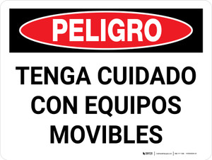 Danger: Watch Out For Moving Equipment Spanish Landscape - Wall Sign