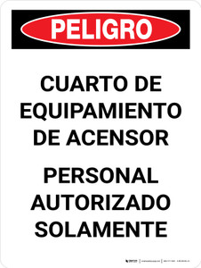 Danger: Elevator Equipment Room Authorized Personnel Only Spanish Portrait - Wall Sign