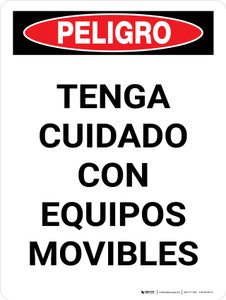 Danger: Watch Out For Moving Equipment Spanish Portrait - Wall Sign