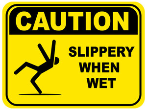 Slippery When Wet Sign and Custom Banners
