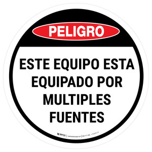 Danger: Spanish This Equipment Is Powered By Multiple Sources Circular - Floor Sign