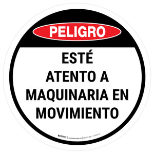 Danger: Spanish Watch Out For Moving Equipment Circular - Floor Sign