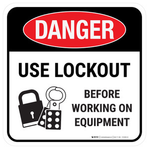 Danger: Use Lockout Before Working On Equipment Square - Floor Sign