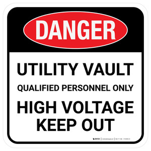 Danger: Utility Vault Qualified Personnel Only Square - Floor Sign