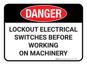 Danger: Lockout Electrical Switches Before Working Rectangular - Floor Sign