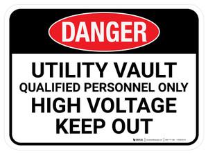 Danger: Utility Vault Qualified Personnel Only Rectangular - Floor Sign