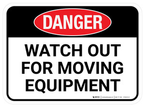 Danger: Watch Out For Moving Equipment Rectangular - Floor Sign