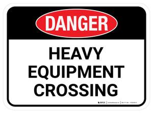 Danger: Heavy Equipment Crossing Rectangular - Floor Sign