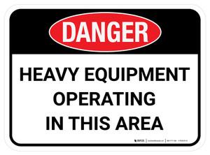 Danger: Heavy Equipment Operating In This Area Rectangular - Floor Sign
