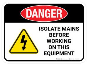 Danger: Isolate Mains Before Working On This Equipment Rectangular - Floor Sign