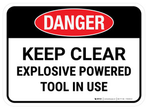 Danger: Keep Clear Explosive Powered Tool In Use Rectangular - Floor Sign