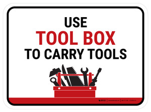 Use Tool Box To Carry Tools Rectangular - Floor Sign