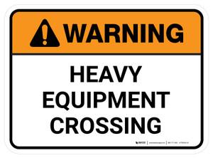 Warning: Heavy Equipment Crossing Rectangular - Floor Sign