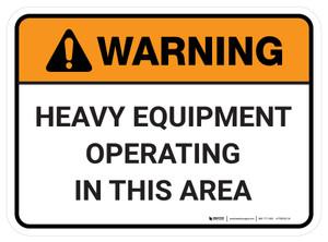 Warning: Heavy Equipment Operating In This Area Rectangular - Floor Sign