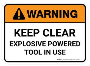 Warning: Keep Clear Explosive Powered Tool In Use Rectangular - Floor Sign