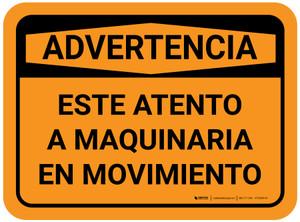 Warning: Watch For Moving Equipmen Spanish Rectangular - Floor Sign