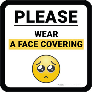 Please Wear A Face Covering with Emoji Square - Floor Sign