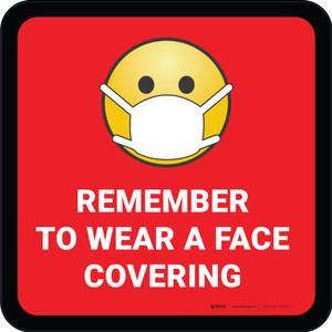 Remember To Use Face Covering with Emoji Red Square - Floor Sign